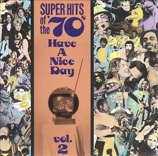 Super Hits of the '70s: Have a Nice Day, Vol. 2  - Various Artists - VG+ COND.