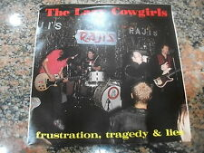 THE Lazy Cowgirls – Frustration, Tragedy & Lies ' 7'' MINT