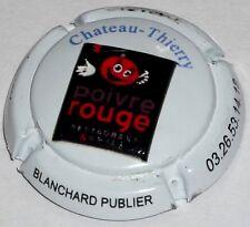 Capsule de Champagne :  BLANCHARD PUBLIER , restaurant poivre rouge en relief !!