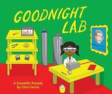 Goodnight Lab: A Scientific Parody Bedtime Book for Toddlers [Funny Gift Book fo