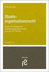 Rolf Schmidt, Staatsorganisationsrecht 2019