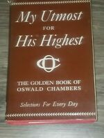 My Utmost for His Highest: Selections for the Year - Oswald Chambers - 1935 HC