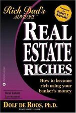 Real Estate Riches: How to Become Rich Using Your Banker's Money, Dolf de Roos,