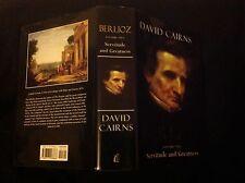 Berlioz Volume Two, Servitude and Greatness, David Cairns 1999 HARDBACK FINE