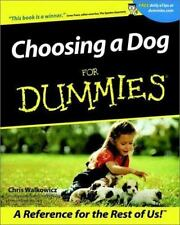 Choosing a Dog for Dummies PETS, NEW BOOK, CANINE, PET PUPPY TRAINING