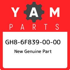 GH8-6F839-00-00 Yamaha New genuine part GH86F8390000, New Genuine OEM Part
