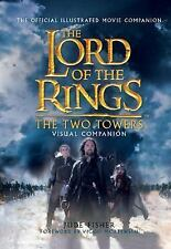 The Two Towers Visual Companion: The Official Illustrated Movie Companion (The L