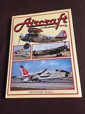 Aircraft an Illustrated History by David Mondey E.R. Hist.S.