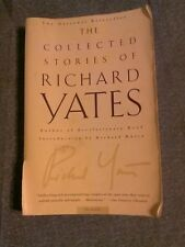 The Collected Stories of Richard Yates (2002 pb) R Road, 11 Kinds, Good School..