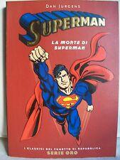 I Classici di Repubblica serie Oro nr 5 - Superman - Dan Jurgens