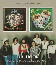 Pleasure & Pain/Sometimes You Win by Dr. Hook (CD, Oct-2009, Beat Goes On)