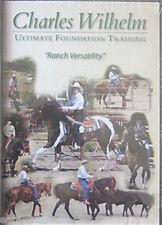 Charles Wilhelm -  Ranch Versatility - DVD (Horse Training)