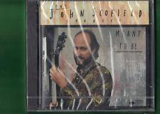 JOHN SCOFIELD - MEANT TO BE CD NUOVO SIGILLATO