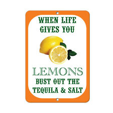 When Life Gives You Lemons Bust Out The Tequila And Salt Funny Quote Aluminum M