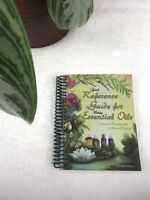 Quick Reference Guide for Using Essential Oils (2008, Spiral) Eleventh Edition