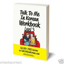 Talk To Me In Korean Workbook Level III Get 800 Free Lessons Hangul Self Study