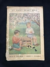 My Happy Heart Book Lala Leon Palmer 1936 Book III Christian Living Series