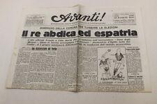 Avanti! 10 maggio 1946 Il re abdica ed espatria