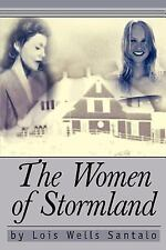 The Women of Stormland by Lois Santalo (2004, Paperback)