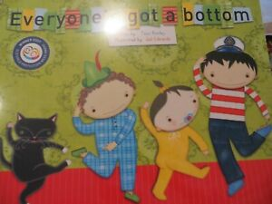 Everyone's got a bottom  by Tess Rowley  PB  Child Protection Award Brand New