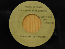 Striking Irwin private unknown punk HC 45 Man Who Knows bw Transvestite Hangnail