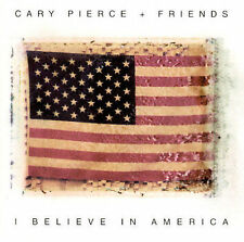 I Believe in America by Cary Pierce (CD, Oct-2001, Foreverything Records) (BOX 1