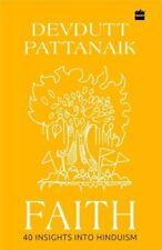 Faith: 40 Insights into Hinduism by Devdutt Pattanaik: New