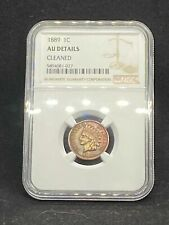1889 Indian Head Cent Penny NGC AU Almost Uncirculated Certified - Cleaned