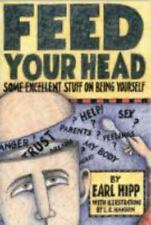 Feed Your Head: Some Excellent Stuff on Being Yourself-ExLibrary