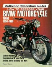 How to Restore Your Bmw Motorcycle Twins 1950-1969 (Motorbooks International Aut