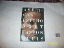 American Psycho A Novel By Bret Easton Ellis 1991 Vintage Books Publisher