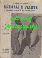 ANIMALI E PIANTE Corso di Scienze Naturali  Scuole Medie Superiori 2 volumi 1941