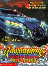 The Haunted Car (Goosebumps Series 2000) By R. L. Stine