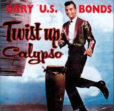 GARY U.S. BONDS - TWIST UP CALYPSO  (NEW SEALED CD)