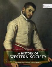 A History of Western Society, Volume 1: From Antiquity to the Enlightenment