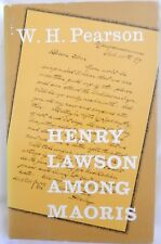 W.H. Pearson HENRY LAWSON AMONG THE MAORIS . HC /DJ Book