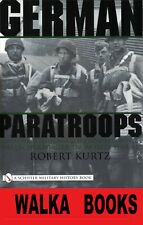 German Paratroops: Uniforms, Insignia & Equipment of the Fallschirmjager in WW2