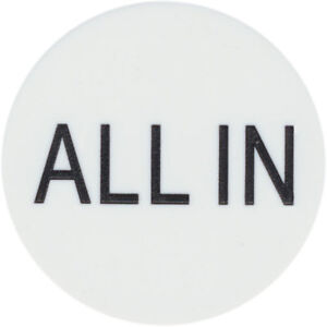 """New """"ALL IN"""" BUTTON 2"""" for Texas Hold'Em Poker Tournaments Games"""