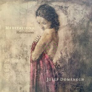 Meditations by Josep Domenech Collectible Hardcover Art Book - NEW!