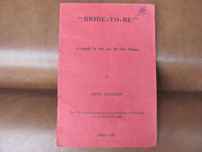 'Bride To Be' One Act Comedy by John Knowles. Stage play booklet. UK P&P inc