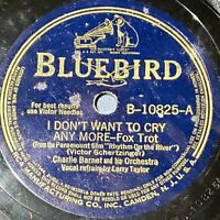 Charlie Barnet: I Don't Want To Cry Any More / Pompton Turnpike: Bluebird 1946