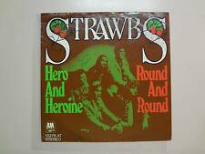 """STRAWBS: Hero And Heroine-Round And Round-Germany 7"""" 74 A&M Records 13275AT PSL"""