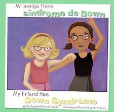 Mi amiga tiene síndrome de Down/My Friend Has Down Syndrome (Amigos Con