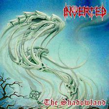 Inverted - The Shadowland Braz Ed. Official reissue / Bonus