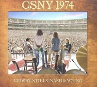 Stills, Nash and Young Crosby - CSNY 1974 [CD]