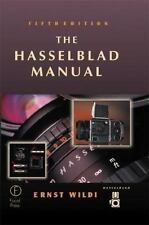 The Hasselblad Manual, Fifth Edition-ExLibrary