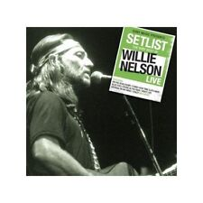 WILLIE NELSON - SETLIST - THE VERY OF WILLIE NELSON LIVE [CD]