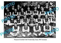 OLD 8x6 PHOTO FEATURING WYNYARD TASMANIA 1905 FOOTBALL CLUB PREMIERSHIP TEAM