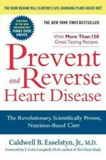 Prevent and Reverse Heart Disease : The Revolutionary, Scientifically Proven,...