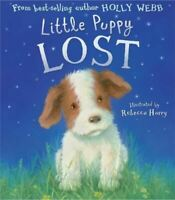Little Puppy Lost, Webb, Holly, Very Good, Hardcover